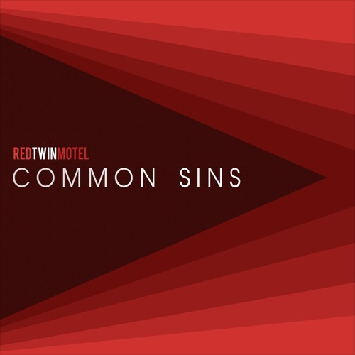 Red Twin Motel - Common Sins | Melt Records
