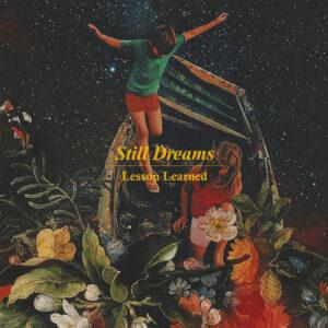 Still Dreams - Lesson Learned | Melt Records