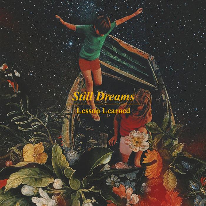 Still Dreams - Lesson Learned   Melt Records
