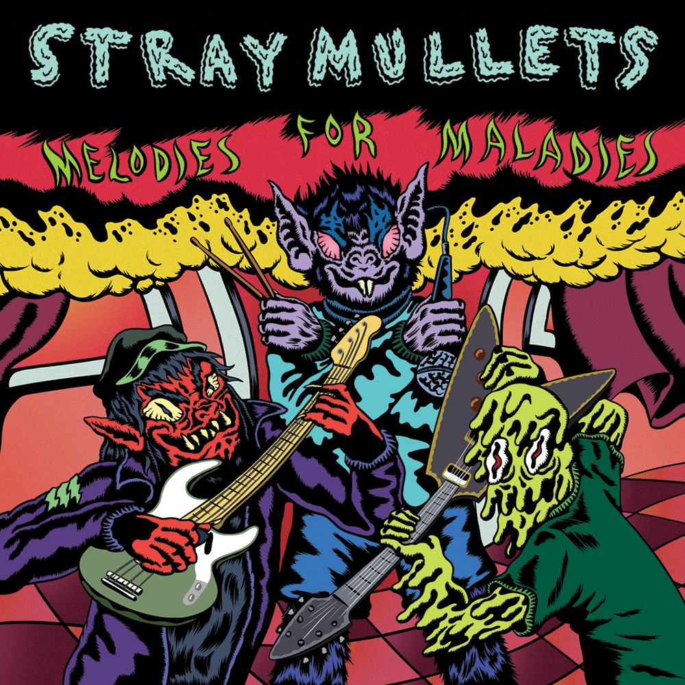 Stray Mullets - Melodies for Maladies | Melt Records