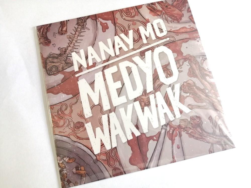 Nanay Mo - Medyo Wakwak | Melt Records