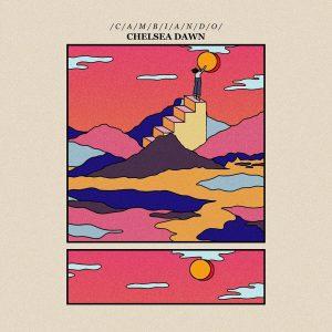 Chelsea Dawn - Cambiando | Melt Records