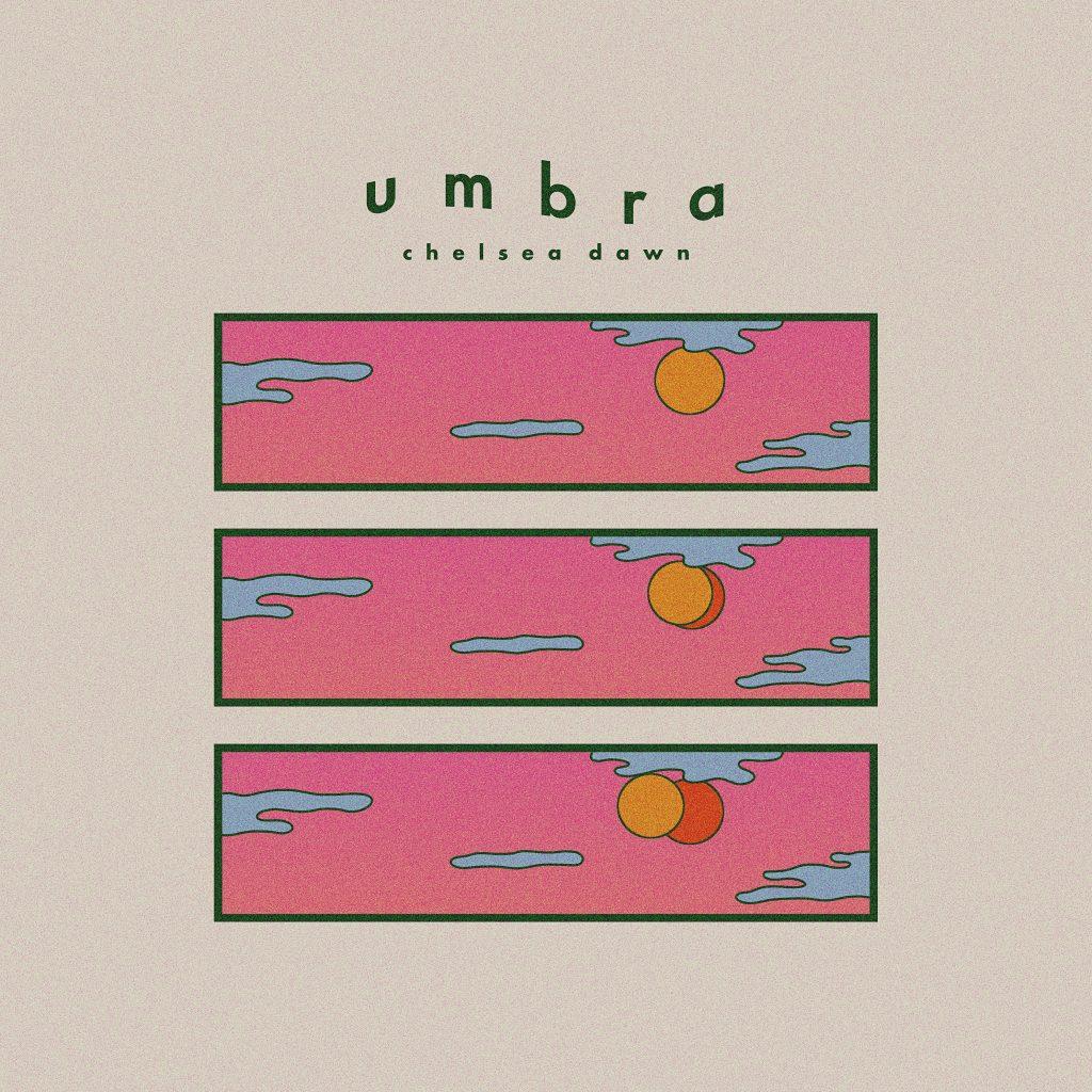 Chelsea Dawn - Umbra   Melt Records