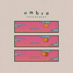 Chelsea Dawn - Umbra | Melt Records