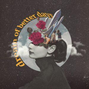 UJU - Dream Of Better Days   Melt Records