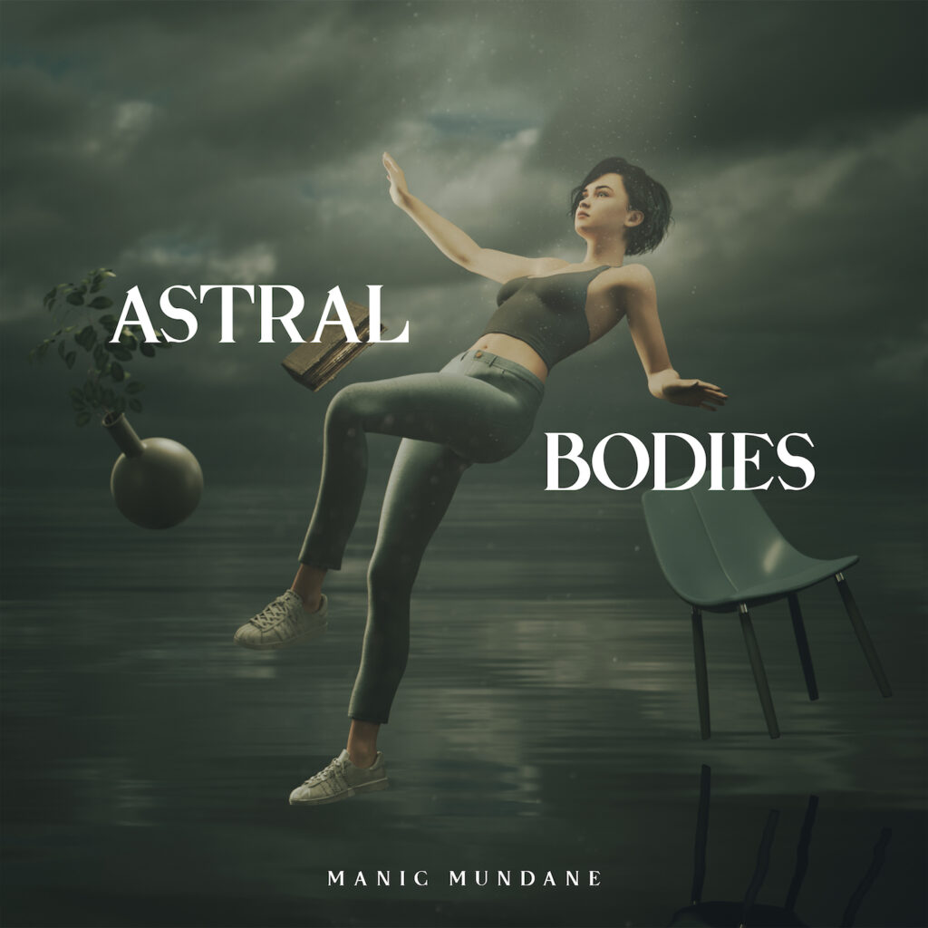 Manic Mundane - Astral Bodies | Melt Records
